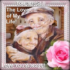 Let your wife, lover, sweetheart or partner know you still love her! Free online Together Always ecards on Love Still Love Her, Love Of My Life, Love You, Love Ecards, Love Parents, Growing Old Together, Grandparents Day, Funny Cards, Mother Gifts