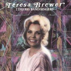 Teresa Brewer I Dig Big Band Singers CD 1989 CBS Signature 6 Tracks #BigBandSwing