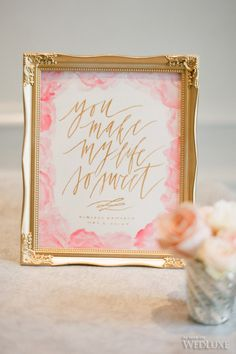 Watercolor and Calligraphy Wedding Signage - 'You Make My Life Beautiful ' | Aminta + Vincent | WedLuxe Magazine