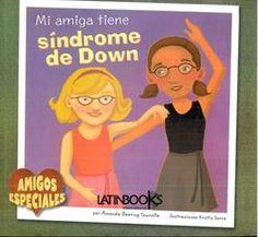 """Mi amiga Sara tiene una afección llamada síndrome de Down. Pero eso no nos importa. Nos hacemos bromas y nos reímos, tomamos clases de ballet juntas y nos divertimos mucho.  """"Mi amiga tiene sindrome de Down"""""""