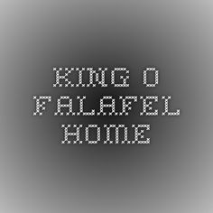 King O Falafel - Home
