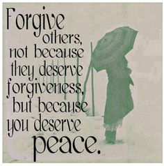 how to forgive others and move on with your life