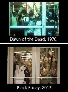 Zombie Apocalypse on Black Friday Black Friday Funny, Black Friday 2013, Best Zombie, Funny Memes, Hilarious, Working In Retail, I Love To Laugh, Just For Laughs, Movies