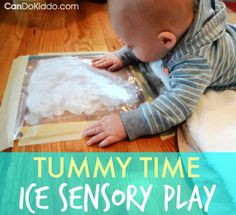 Ice sensory play for tummy time. Benefits of using sensory bags for safe baby and toddler exploration - plus tips and ideas for sensory bags! CanDoKiddo.com