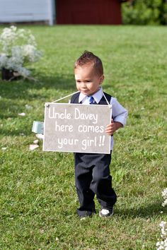 """@Kailey Wentz Ring Bearer Sign... Split between 3 boys. """"Hey!"""" """"Uncle Billy"""" """"Here comes your bride!"""""""