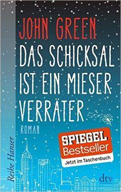 Das Schicksal ist ein mieser Verräter Reihe Hanser: Amazon.de: John Green, Sophie Zeitz: Bücher