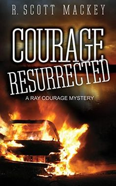 Courage Resurrected: A Ray Courage Mystery (Ray Courage Private Investigator Series Book 3), http://www.amazon.com/dp/B00USHIPU2/ref=cm_sw_r_pi_awdm_uOCvwb0QKG7B7