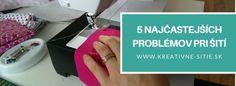 5 Najčastejších problémov pri šití Scrappy Quilts