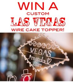 Cake topper by Heather Boyd Wire, photo by Mike Lichtenwalner Wedding Cake Toppers, Wedding Cakes, Wedding Advice, Wedding Ideas, Wedding Freebies, Vegas Cake, Vegas Theme, Las Vegas Weddings, Wedding Announcements