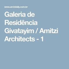 Galeria de Residência Givatayim / Amitzi Architects - 1