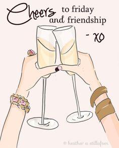 Cheers my Friends!!  - Rose Hill Designs: Heather Stillufsen