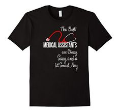 The Best Medical Assistants are classy sassy and a bit smart assy Shirt #medicalassistant #medicalgifts I'm a Medical Assistant,  Love Medical Assistant, medical gifts, medical, medical student, Funny Medical Assistant Shirts, medical assistant gifts, Stethoscope, sexy girl Medical Assistants, #sexygirls