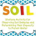 This soil stations freebie will help you and your students observe soil samples and test their capacity to retain water.It contains recommendatio...