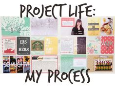52 Reasons: Project Life: My Process, Part 2
