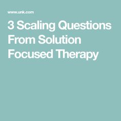 3 Scaling Questions From Solution Focused Therapy Elementary Counseling, Counseling Activities, School Counseling, Therapy Worksheets, Therapy Activities, Wellness Activities, Therapy Questions, Psychology Terms, Psychology