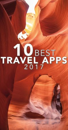 The Best Apps for Travelling in 2017