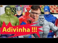 Pegadinha  Adivinha  Homem Aranha Homem de Ferro Capitão América Hulk Th...