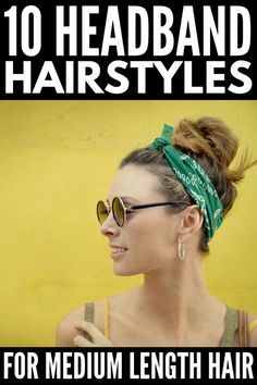 10 Headband Hairstyles for Medium Length Hair | Perfect for gals with shoulder length hair and long bobs, these hair tutorials are perfect for second day hair. Whether you prefer to leave your hair down and sport a messy updo, or want to add a little style to half up updos, French braids, and twists, these ideas will remind you that headbands and head scarves are a fashion statement that can take any outfit from good to great! #headbandhairstyles #seconddayhair #easyhairstyles