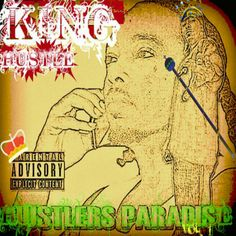 """""""Hustlers Paradise Vol.1"""" The Street Album.King Hustle started this Project back in 2007... didn't get to market/promote/release it back then because King Hustle was charged and sentenced to 5yrs on a possession of Marijuana for sales charge and a variety of other charges that were ran concurrent.. got released on February 3rd 2012"""