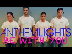 "OMG!!! HAHAHA!! Anthem Lights new song!! ""Be With You."" This is so funny, adorable and just perfect!! ♡♡ What made it even better is Kelsey, and Alan's little love! ♡ Sooo adorable!! WATCH. SHARE. REPEAT!!"
