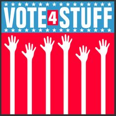 Vote 4 Stuff PSA and Campaign by BOBBY FITZGERALD, via Behance