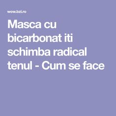 Masca cu bicarbonat iti schimba radical tenul - Cum se face Diy Beauty, Beauty Skin, Beauty Makeup, Beauty Hacks, Beauty Tips, Mack Up, Good To Know, Healthy Lifestyle, Health Fitness