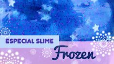 Frozen Slime Freeze, Frozen Slime, Poster, Step By Step, Manualidades, Posters, Movie Posters