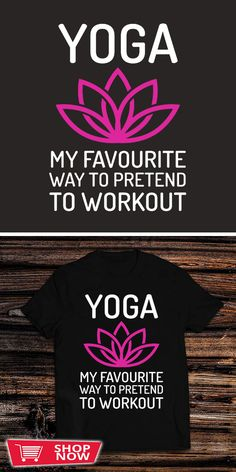You can click the link to get yours. Yoga My Favorite Way To Pretend To Workout. Yoga tshirt for Yoga Lover. We brings you the best Tshirts with satisfaction. Yoga Progress, Prenatal Yoga, Yoga Gifts, Yoga For Men, Yoga Lifestyle, Yoga Challenge, Yoga For Beginners, Yoga Fitness, Special Gifts