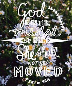 Psalm 46:5a (1611 KJV !!!!)