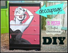 DIY Decoupaged Dresser With a $7 Dollar Poster.
