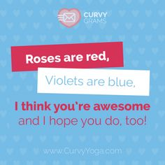 Roses are Red - Curvy Yoga Little Bit Of Love, Learn To Love, Love Notes, You're Awesome, I Hope You, Just Love, Rage, Self Love, Red Roses