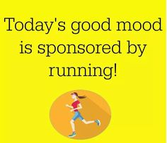 Running Humor Today's good mood is sponsored by running. Running Humor, Running Quotes, Running Motivation, Running Workouts, Fitness Motivation, Cycling Workout, Exercise Motivation, I Love To Run, Why I Run