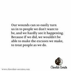 Wounds change people