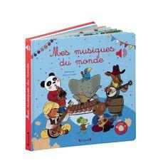 Livre sonore Mes musiques du monde pour enfant de 1 an à 3 ans - Oxybul éveil et jeux