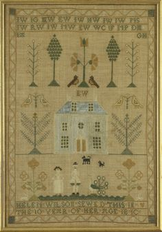 Scottish Sampler ~ ca.1800 ~ Helen Wilson (1792-1862)(age 10) ~ Stewarton, North Ayrshire ~ silk on linen ~ Helen's sampler features a distinctive three-storied blue house with multiple chimneys. A couple in period dress stand beneath with the prerequisite peacock.