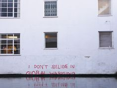 "All sizes | ""I don't believe in Global Warming"": Climate change denial by #Banksy 
