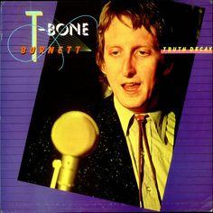 T-Bone Burnett: Truth Decay