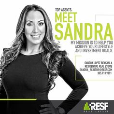 Meet Top Agent Sandra Lopez Benkahla, her mission is to help you achieve your lifestyle and investment goals. Learn more about her: resf.com/sandra-lopez-benkahla #TopAgent #realestate #resf