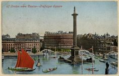 "comic postcard from 1906: ""If London were Venice – Trafalgar Square"". Image property of Westminster City Archives."