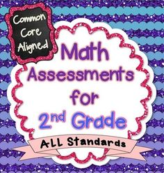 Common Core Math Assessments for 2nd Grade - ALL STANDARDS