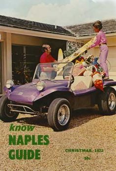 Groovy Dune Buggy getting ready for Holidays on our December 1972 Cover of Naples Guide™ the only 63 year old magazine. Oh my she has a Hair Do. Want to water ski? Some one is getting cool gifts. Our 60 year old & only our name, original Naples Guide™ Still groovy after 60 years! And it is Our Name Only!