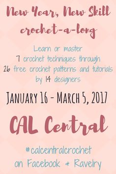 New Year, New Skill Crochet-a-Long with CAL Central - January 16 - March 6, 2017 - Visit CAL Central on Facebook or Ravelry for more details #calcentralcrochet Broomstick Lace Crochet, Hairpin Lace Crochet, Tunisian Crochet, Filet Crochet, 16 March, Crochet Hooks, Crochet Blankets, Crochet For Beginners, Crochet Accessories