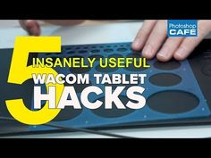 (26) 5 WACOM tablet HACKS, that are insanely useful. - YouTube