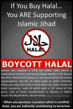 "Halal ??!! .... I wouldn't even used halal to feeding the pigs! ..... Islam is barbaric, and even their way of making ""food"" is barbaric! Fuck this shit!"