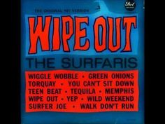 The Surfaris - Wipe Out Full LP] Tracks: Wipe Out : Wiggle Wobble : Torquay : You Can't Sit Down : Green Onions : Tequila : Wild Weekend : Teen Beat : Yep! : Memphis, Tennessee : Surfer Joe : Walk Don't Run Music For You, Good Music, My Music, Amazing Music, Surf Music, Jackson Music, Classic Rock And Roll, Wipe Out, Billboard Hot 100