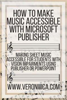 How to make music accessible with Microsoft Publisher. Making sheet music accessible for students with vision impairments using Publisher or PowerPoint. Enlarging, iep, 504, vision loss, vision impairment, low vision, band, school band, clarinet, technology, edtech, band director, print disability, accommodations, concert, marching band, pep band, digital music, sheet music, notes, music notes