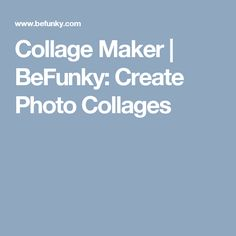 Collage Maker | BeFunky: Create Photo Collages