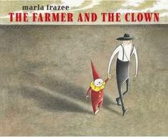 Sunlit Pages: KidPages: The Farmer and the Clown by Marla Frazee