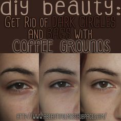 DIY Beauty: Get Rid of Undereye Bags/Dark Circles with Coffee Grounds