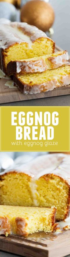 Eggnog Quick Bread with Eggnog Glaze – Taste and Tell Eggnog Bread ~ enjoy eggnog any time of day with this quick bread topped with eggnog glaze…perfect for breakfast, snack time or dessert! Just Desserts, Delicious Desserts, Dessert Recipes, Yummy Food, Sweet Desserts, Tasty, Holiday Baking, Christmas Baking, Pan Rapido